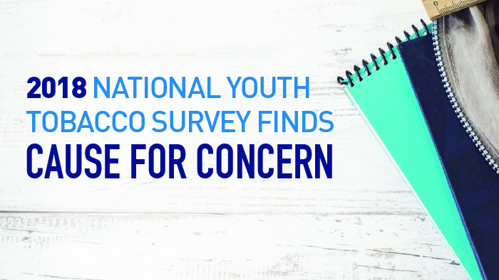 2018 National Youth Tobacco Survey Cause for Concern