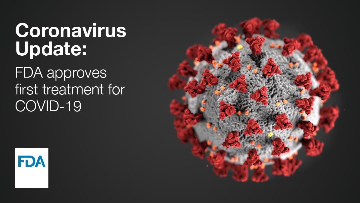 FDA Approves First Treatment for COVID-19 | FDA