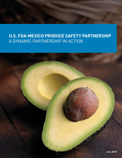Progress Report on the U.S. FDA – Mexico Produce Safety Partnership
