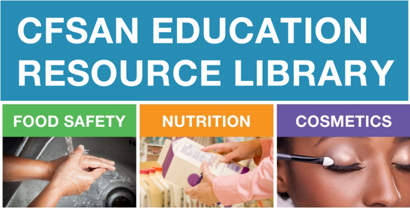 CFSAN Education Resource Library