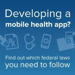 Developing a mobile health app?  Find out which federal laws you need to follow.