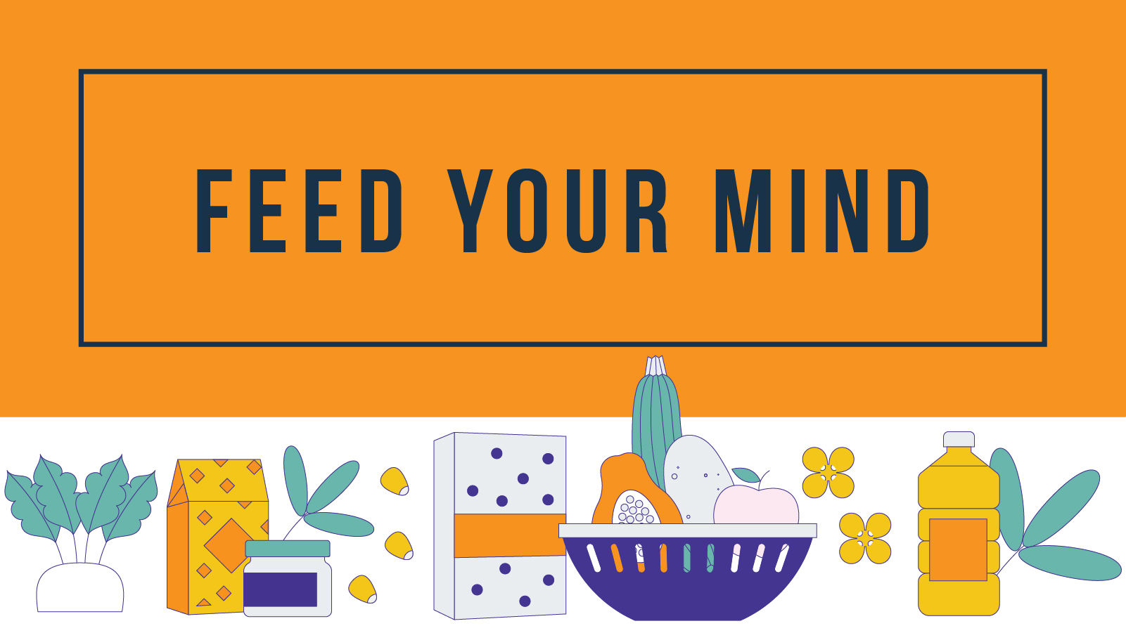 Feed Your Mind Toolkit Banner Image