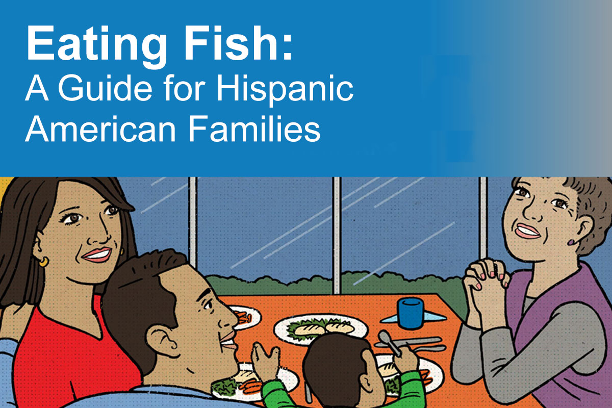 Eating Fish: A Guide for Hispanic American Families