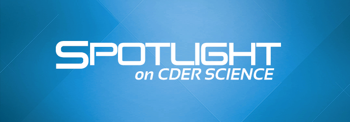 Spotlight on CDER Science