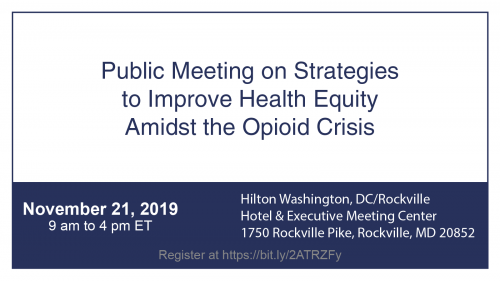 OMHHE Public Meeting on Strategies to Improve Health Equity Amidst the Opioid Crisis