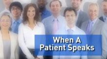 Text saying When a Patient Speaks with a photo of diverse patients in the background.