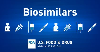 "the word ""biosimilars"" with icons of of a vial, syringe, intravenous bag, and an insulin auto-injector, and the FDA logo"