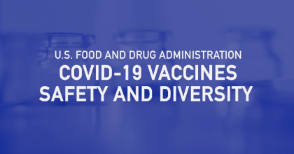 COVID-19 Vaccine Safety and Diversity
