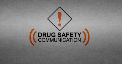 Drug Safety Communication