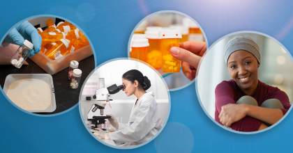 four overlapping photos in a row showing, from left to right, closeup of scientist's gloved hand holding generic drug samples, female scientist looking into microscope, consumer removing prescription medicine bottle from medicine cabinet, young African American cancer patient wearing a head scarf looking at the camera and smiling