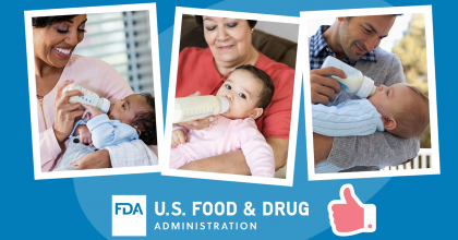 Three photos showing adults feeding infant formula to infants from bottles, the FDA logo, and a thumbs up icon.