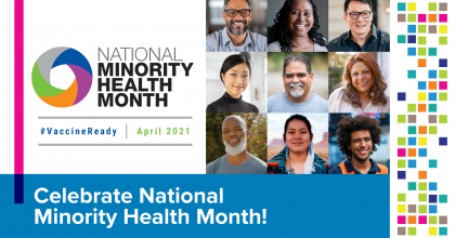 Image that depicts a diverse group of people to celebrate National Minority Health Month.