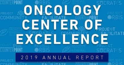 Oncology Center of Excellence 2019 Annual Report