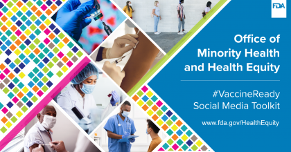 Office of Minority Health and Health Equity Vaccine Ready Social Media Toolkit
