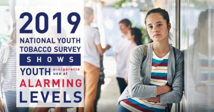 2019 National Youth Tobacco Survey shows youth e-cigarette use at alarming levels