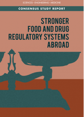 Ensuring Safe Foods and Medical Products through Stronger Regulatory Systems Abroad - Cover