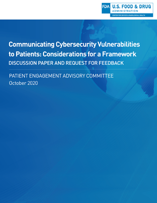 Communicating Cybersecurity Vulnerabilities to Patients: Considerations for a Framework