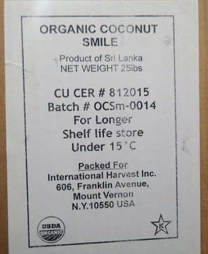 """Organic Coconut Smile Net Weight 25lbs. (225g)"""