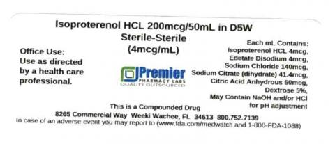 Isoproterenol HCL in D5W (Sterile to Sterile) 200mcg/50mL (4mcg/mL), Premier Pharmacy Labs