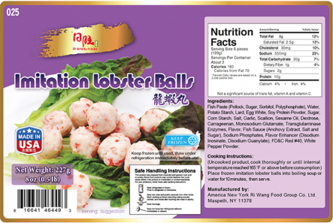 Nutrition Facts Panel: Imitation Lobster Balls 8 oz (0.5lb) x 30, Item # 025