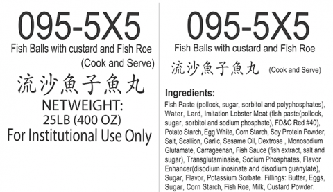 Ingredient Statement: Fish Balls with custard and Fish Roe 5 lb x 5, Item# 095