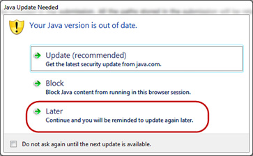 When logging into WebTrader Java may prompt you with the below window. Select 'Later…'