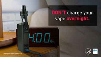 Don't charge your vape overnight.