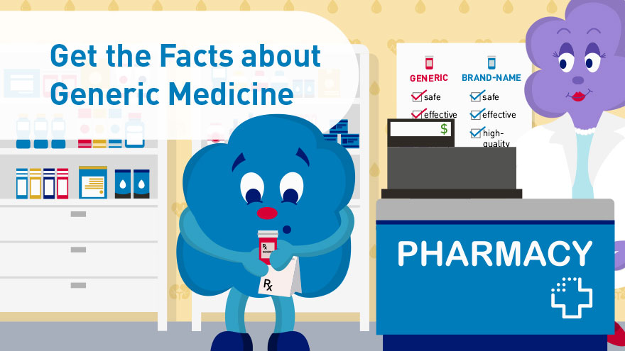 Get the Facts about Generic Medicine 4