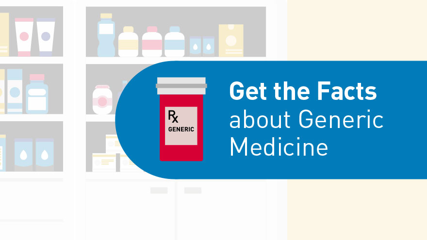Get the facts about Generic Medicine - infocard 9
