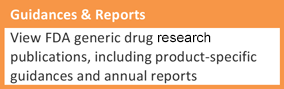 Guidances and Reports: View FDA generic drug regulatory science publications, including product-specific guidances and annual reports