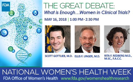 The Great Debate: What is Enough ... Women in Clinical Trials