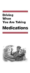 Driving When You Are Taking Medications brochure